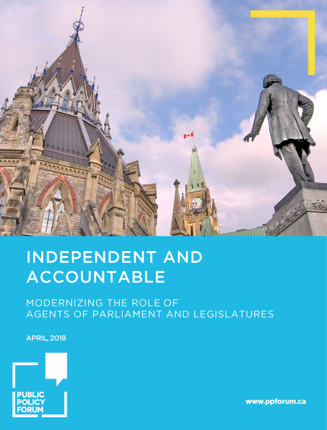 Independent and Accountable: Modernizing the Role of Agents of Parliament and Legislatures