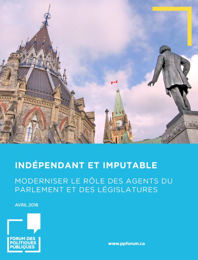 Indépendant et imputable : Moderniser le rôle des agents du Parlement et des législatures